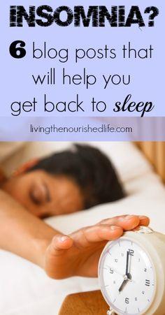 6 Blog Posts that Will Help You Get Back to Sleep - livingthenourishedlife.com