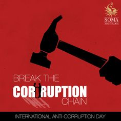 It's high time now, we should be united and break the corruption chain. #InternationalAntiCorruptionDay