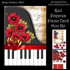 """Red Poppies Piano Card Mini Kit on Craftsuprint designed by Robyn Cockburn - A pretty card with a piano shaped front and a musical backing. Layer the flowers, ribbon and bow on the front. Several greetings are supplied and a blank. The inside has a plaque for your own message. A matching background paper is also available. Step by step instructions are included. Card is approx. 5.6"""" x 8"""" when closed. - Now available for download!"""