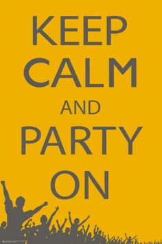 Keel Calm and Party On. Poster from AllPosters.com, $9.99
