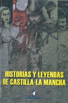 Historias y leyendas de Castilla-La Mancha