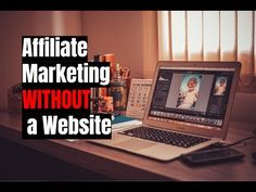 How to Do Affiliate Marketing Without a Website in 2017 -  http://www.wahmmo.com/how-to-do-affiliate-marketing-without-a-website-in-2017/ -  - WAHMMO