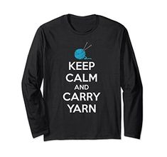 0adfafdc63f Unisex Knitting Lovers Gifts - Keep Calm   Carry Yarn Knitter shirt