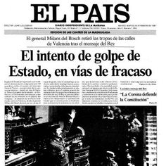 Portada del 24 de febrero de 1981: El intento de golpe de Estado, en vías de fracaso http://elpais.com/diario/1981/02/24/