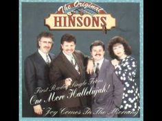 The Original Hinsons - Sing One More Song About Heaven