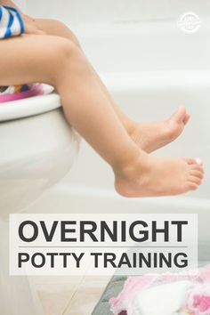 15 OVERNIGHT POTTY TRAINING TIPS - Kids Activities