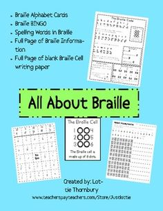 Many classroom units cover famous blind people using Braille, including Louis Braille and Helen Keller.  This lesson packet includes activities for sighted students to practice learning the Braille Code with fun activity sheets.  Many of the activities can be used in centers, whole group instruction or sent home for spelling homework.