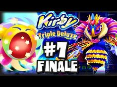 Kirby Triple Deluxe 3DS - (1080p) Part 7 FINALE - Royal Road FINAL BOSS ...