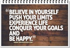 Push your limits...