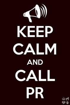 Calm and Call PR relation Keep Calm Quotes, Public Relations, Helping People, Social Media, Words, Marketing, Journalism, Puerto Rico, Pirates