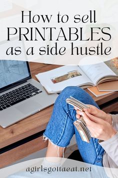 How to make money selling printables on Etsy such as printable wall art, planner pages, journals, and more. #sidehustle #printables
