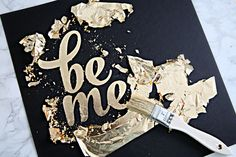 51 DIY Gold Foil Art - Holiday Edition I knew that I really loved the Mr. DIY gold foil art that we created for our master bedroom update , but I didn't realize just what a. Gold Diy, Cuadros Diy, Gold Leaf Art, Feuille D'or, Gold Foil Print, Foil Prints, Foil Art, Dyi Crafts, Diy Wall