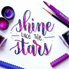 """modern calligraphy and handlettering ig """"shine like the stars"""" Calligraphy Quotes Doodles, Brush Lettering Quotes, Hand Lettering Alphabet, Calligraphy Handwriting, Lettering Styles, Calligraphy Letters, Cursive, Modern Calligraphy, Calligraphy Christmas"""