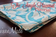vixenMade: The Simple Placemat Tutorial