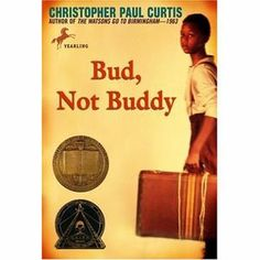 Bud, Not Buddy- Christopher Paul Curtis This book was required. It is about a ten year old orphan named Bud who has ran away. It is kinda sad but it's got a good amount of action Good Books, Books To Read, Amazing Books, Newbery Medal, Newbery Award, Reading Levels, Children's Literature, Literature Circles, Bude
