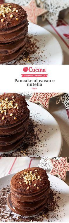 Pancake al cacao e nutella della nostra utente Grazia. Unisciti alla nostra Community ed invia le tue ricette!