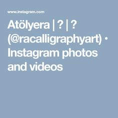Atölyera   ر   🌿 (@racalligraphyart) • Instagram photos and videos How To Write Calligraphy, Handwriting, Hand Lettering, Photo And Video, Videos, Artist, Photos, Instagram, Design