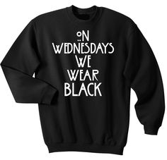 On Wednesdays We Wear Black - Sweater Available at www.fittedera.com