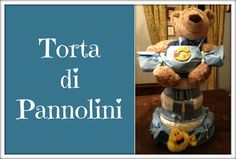 Torta di Pannolini (How to make a Diapers cake) -Creatività- Arte per Te