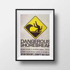 Surf Sign Photography, Funny, Fine Art Print, Home Decor, Street Sign, Dangerous Surf