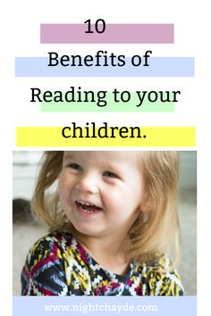 10 Benefits of Reading to your Children