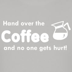 Violence and coffee - notice how they are never too far apart. Coffee Png, Cappuccino Coffee, Yogurt Smoothies, Coffee Drinkers, Coffee Design, Coffee Quotes, Life Is Short, My Passion, Coffee Beans