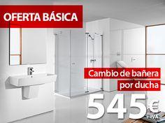 Oferta cambio de Bañera por ducha