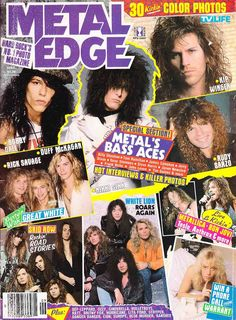 Metal Edge magazine - My bedroom wall was covered from floor to ceiling with these pictures. <--Same here. I even remember this specific issue.
