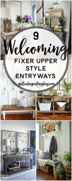 9 Welcoming Fixer Upper Style Entryways: Great ideas for creating a warm and inviting entryway for your home. Fixer Upper Style with a dash of luxe, rustic, country and more!