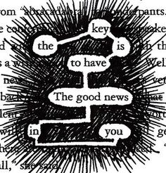 blackout poetry by Aaron Zenz Blackout Poetry, Altered Books, Altered Art, Organisation Journal, Book Art, Found Poetry, Poetry Art, Poetry Quotes, Quotes Quotes