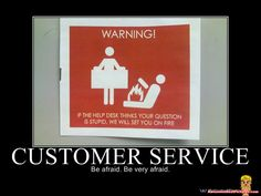 Awesome Best Pictures | Customer Service - Lol & Funny, Motivational And Demotivational Poster