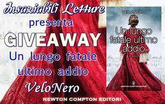 """Insaziabili Letture: Giveaway: """"UN LUNGO FATALE ULTIMO ADDIO"""" di VeloNe..."""
