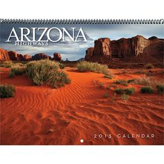 Arizona Highways Wall Calendar: Discover the natural wonderland of the Southwest with exquisite images of Arizona from some of the best photographers in the world. Includes descriptive text and information about each location.  http://www.calendars.com/Arizona/Arizona-Highways-2013-Deluxe-Wall-Calendar/prod201300022823/?categoryId=cat00852=cat00852#
