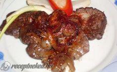 Hagymás kacsamáj recept fotóval Beef, Food, Meat, Essen, Ox, Ground Beef, Yemek, Steak, Meals