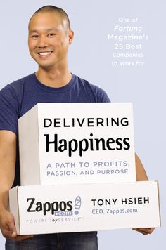 Four Lessons on Culture and Customer Service from Zappos CEO, Tony Hsieh