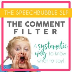 The Comment Filter is a great, systematic way for your students who struggle with social skills to know what to say when communicating with peers!  The comment filter is a printable no prep asset for your elementary or middle school speech therapy or special education classroom. #SLP #SPED #ELA #ASD #communication #social #skills