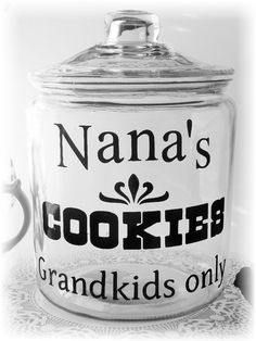 Nana's Cookie Jar Great Gift item for all our Nana's out there. Lg one Gallon jar. Made using tough and durable outdoor vinyl. Hand wash only!
