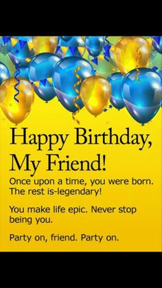 The best Happy Birthday Images, ✓ Happy Birthday Fun, ✓ Happy Birthday Wishes Quotes, ✓ Happy Birthday Pictures, ✓ Happy Birthday Photos. Birthday Wishes For A Friend Messages, Birthday Quotes For Her, Funny Happy Birthday Pictures, Happy Birthday Wishes Cards, Birthday Card Sayings, Happy Birthday Friend, Best Birthday Wishes, Happy Birthday Fun, Birthday Wishes Quotes