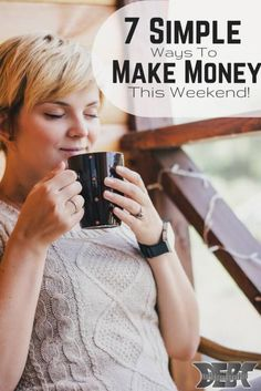 7 Simple Ways to Make Money this Weekend http://www.debtroundup.com/7-simple-ways-make-money-weekend/ Staycation #travel #frugal Frugal Staycation Ideas