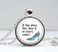 Shoe Quote Necklace Glass Picture Pendant by Lizabettas