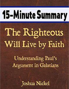 15-Minute Summary: The Righteous Will Live by Faith - Und... https://www.amazon.com/dp/B018EYFJ2C/ref=cm_sw_r_pi_dp_R.KyxbSNY3YH0