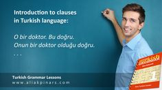 Free Turkish grammar lessons. Introduction to clauses in Turkish language. You have been learning Turkish language for a long time, studying all the Turkish grammar points, learning new vocabulary and expressions but… You can't still understand people when they speak… Learn Turkish Language, Turkish Lessons, Grammar Lessons, Studying, Vocabulary, Languages, Teaching Grammar, Study, Learning
