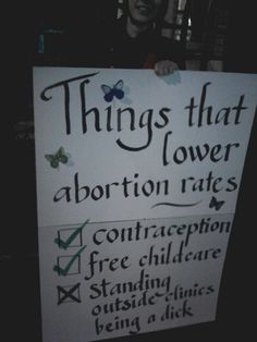 A pro-choice sign at an anti–40 Days for Life rally: