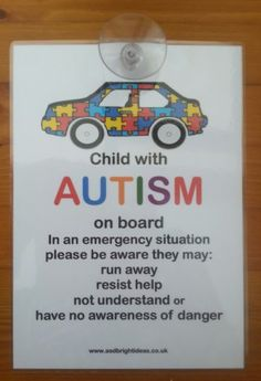 A Child with Autism on board car notice