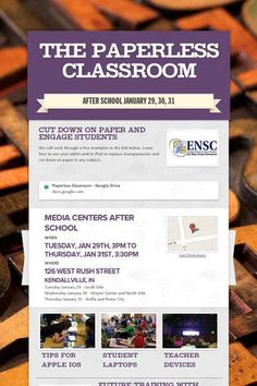 The Paperless Classroom  A professional development opportunity after school at the end of January. Put it on your calendars.