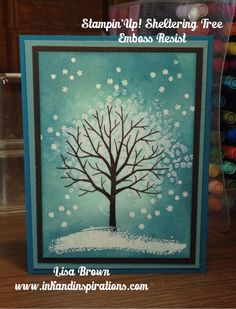 Stampin' Up! .... handmade  winter card ... Sheltering Tree ... emboss resist technique ... beautiful!!
