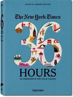 The New York Times 36 Hours: 150 Weekends in the USA & Canada by Barbara Ireland, http://www.amazon.com/dp/3836526395/ref=cm_sw_r_pi_dp_7xOgrb186NFK3