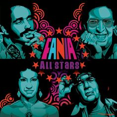 Fania all stars: Willie Colon, Hector Lavoe, Celia Cruz and Ray Barretto. Fania All Stars Spanish Music, Latin Music, Kinds Of Music, Music Is Life, Salsa Musica, All Star, Willie Colon, Yesterday And Today, Puerto Rico