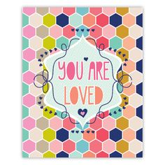 Lucy Darling | You Are Loved Nursery Decor Art Print | The cutest monthly baby stickers, art prints, and more!