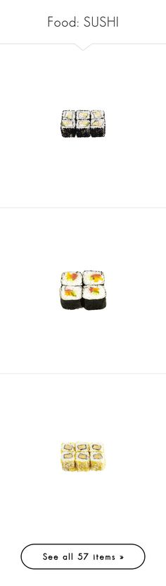 """""""Food: SUSHI"""" by nobodyspecial-218 ❤ liked on Polyvore featuring food, fillers, food and drink, food & drinks, sushi, embellishment, backgrounds, detail, food & drink and food // drinks"""